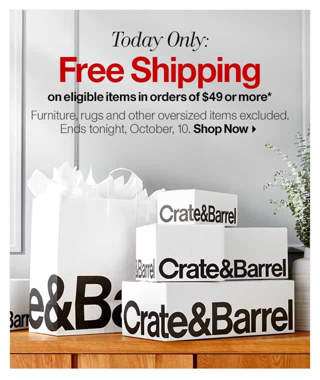 example of Crate and Barrel free shipping